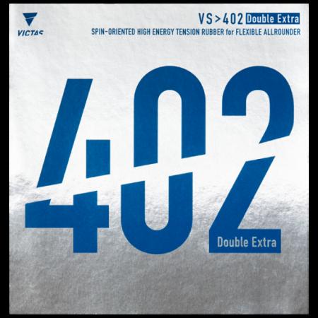 VS > 402 Double Extra